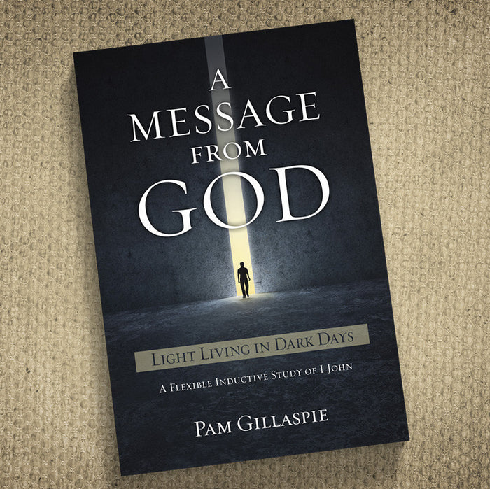 A Message From God: Light Living In Dark Days