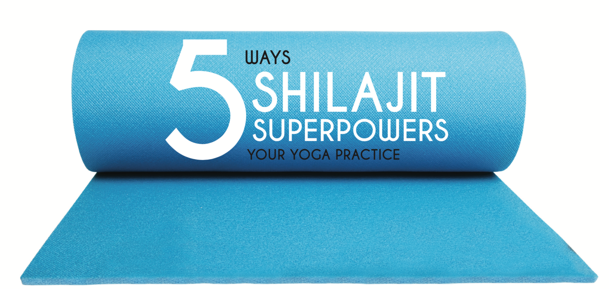 5 ways shilajit can superpower your yoga practise