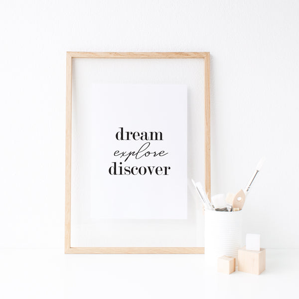 Dream - Explore - Discover
