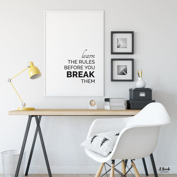 Learn the rules before you break them - minimalist typography print - motivational and inspirational quote art poster - A Book of words