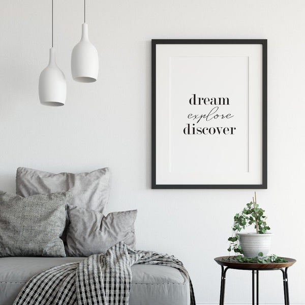 Dream explore discover - inspirational quote for wall - A Book of Words