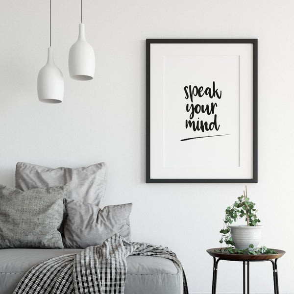 Speak your mind modern wall art print - inspirational quote poster for sale - A Book of Words