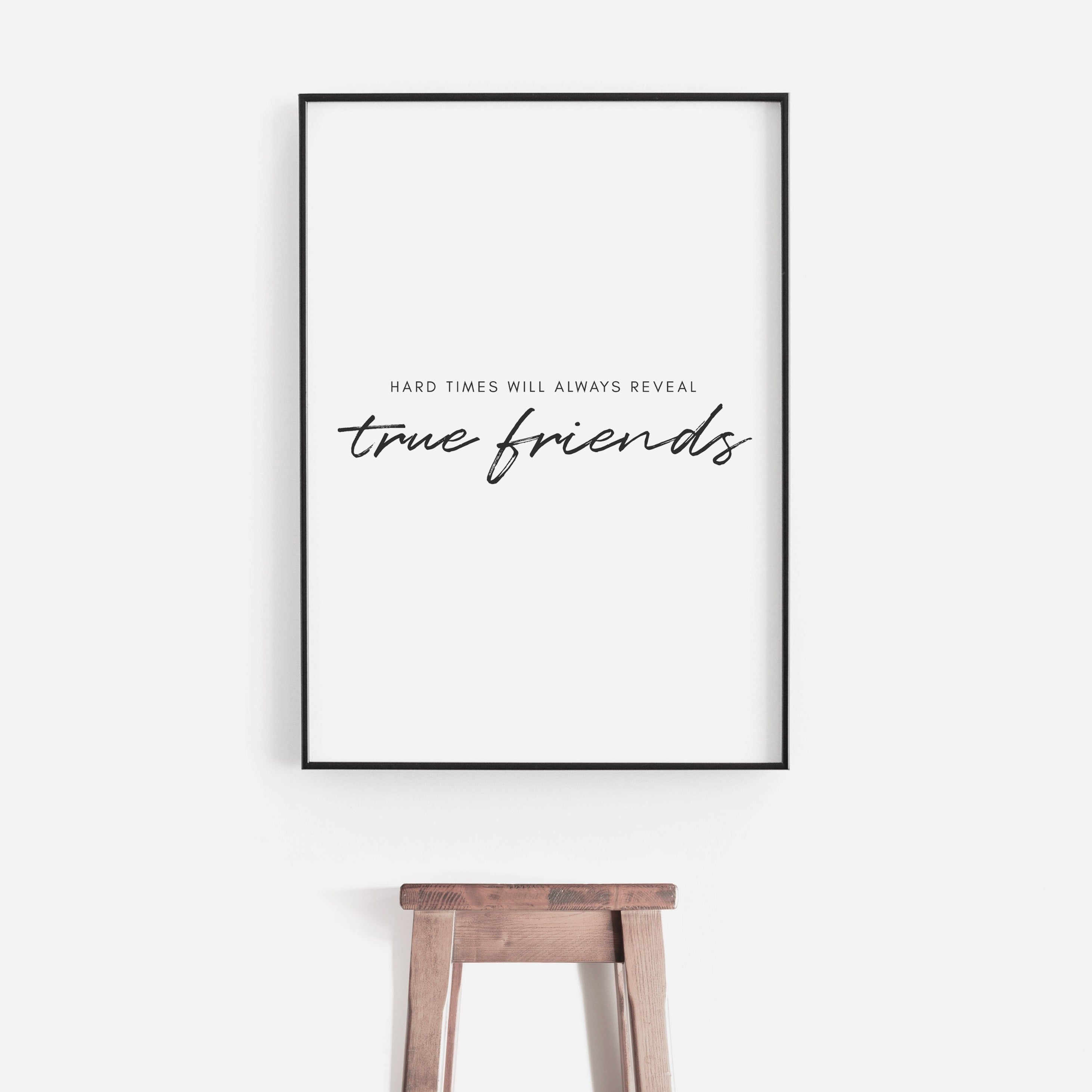 Hard Times Will Always Reveal True Friends download free printable A Book Of Words