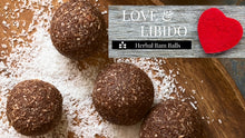 Love & Libido: Herbal Bam Balls