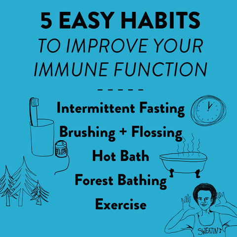 5 easy habits to improve your immune function