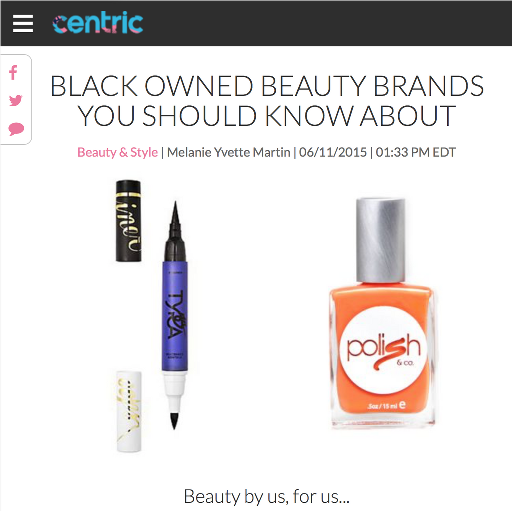 CENTRIC TV feature: Black Owned Beauty Brands You Should Know About