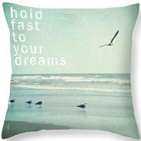 Hold Fast to your Dreams Pillow Cover