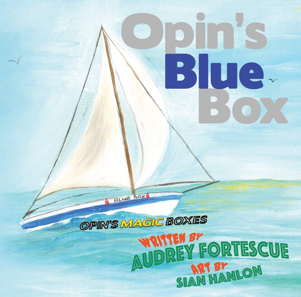 Opin's Blue Box, Audrey Fortescue - Wordcatcher Publishing