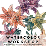 May Artist, Kate Wyatt - Abstract Botanicals Watercolor Workshop