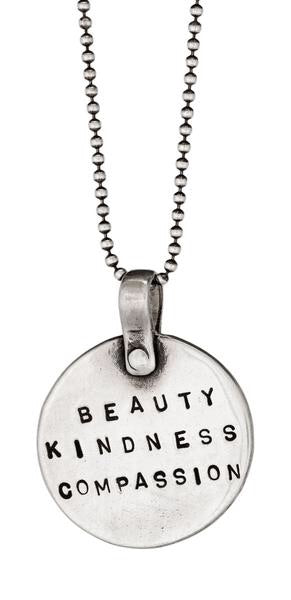 Beauty Kindness Compassion Necklace