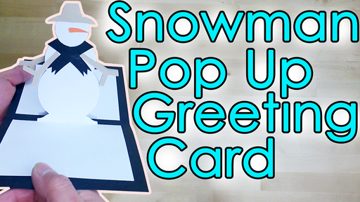 [Tutorial + Template] Snowman Pop Up Greeting Card
