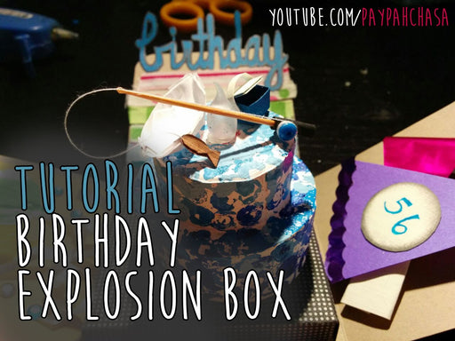 [Tutorial] Let's Make A Birthday Explosion Box - Part 1