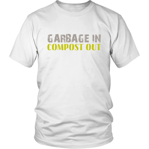 Garbage In Compost Out | Homestead Composting Mens T-Shirt