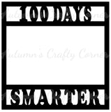 100 Days Smarter - Scrapbook Page Overlay Die Cut - Choose a Color