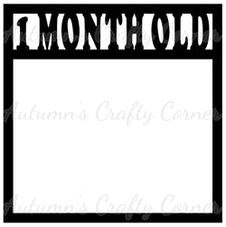1 Month Old - Baby - Scrapbook Page Overlay Die Cut - Choose a Color