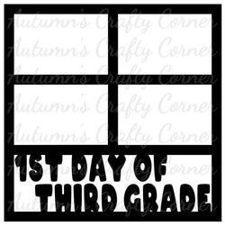 1st Day of Third Grade - 4 Frames - Scrapbook Page Overlay Die Cut - Choose a Color