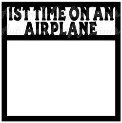 1st Time on an Airplane - Scrapbook Page Overlay Die Cut - Choose a Color