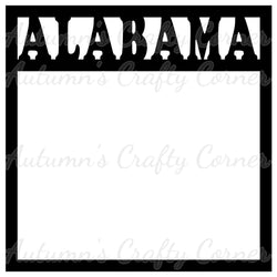 Alabama - Scrapbook Page Overlay Die Cut - Choose a Color