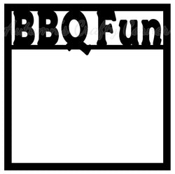 BBQ Fun - Scrapbook Page Overlay Die Cut - Choose a Color