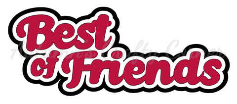 Best of Friends - Deluxe Scrapbook Page Title - Choose a Color