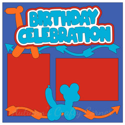 Birthday Celebration - Single Scrapbook Page Kit