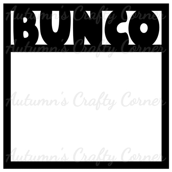 Bunco - Scrapbook Page Overlay Die Cut - Choose a Color