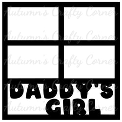 Daddy's Girl - 4 Frames - Scrapbook Page Overlay Die Cut - Choose a Color