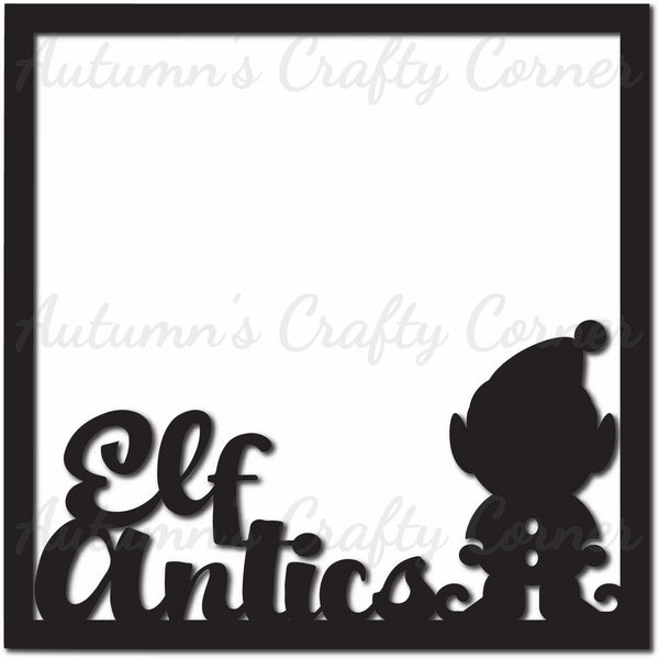 Elf Antics - Scrapbook Page Overlay Die Cut - Choose a Color