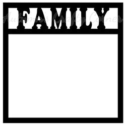 Family - Scrapbook Page Overlay Die Cut - Choose a Color