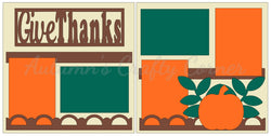 Give Thanks - Scrapbook Page Kit