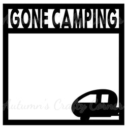 Gone Camping - Scrapbook Page Overlay Die Cut - Choose a Color