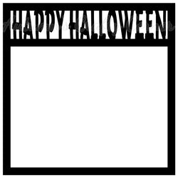 Happy Halloween - Scrapbook Page Overlay Die Cut - Choose a Color