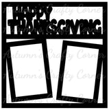 Happy Thanksgiving - 2 Vertical Frames - Scrapbook Page Overlay Die Cut - Choose a Color