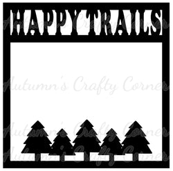Happy Trails - Trees - Scrapbook Page Overlay Die Cut - Choose a Color