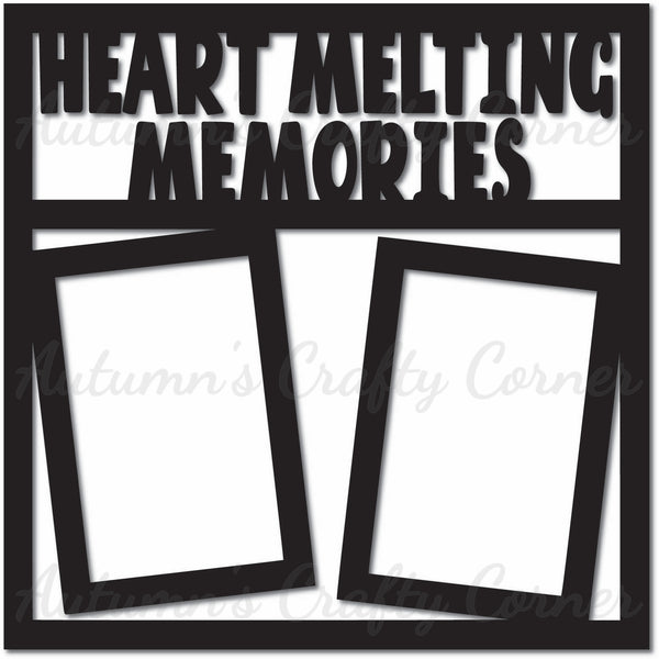 Heart Melting Memories - 2 Vertical Frames - Scrapbook Page Overlay Die Cut - Choose a Color