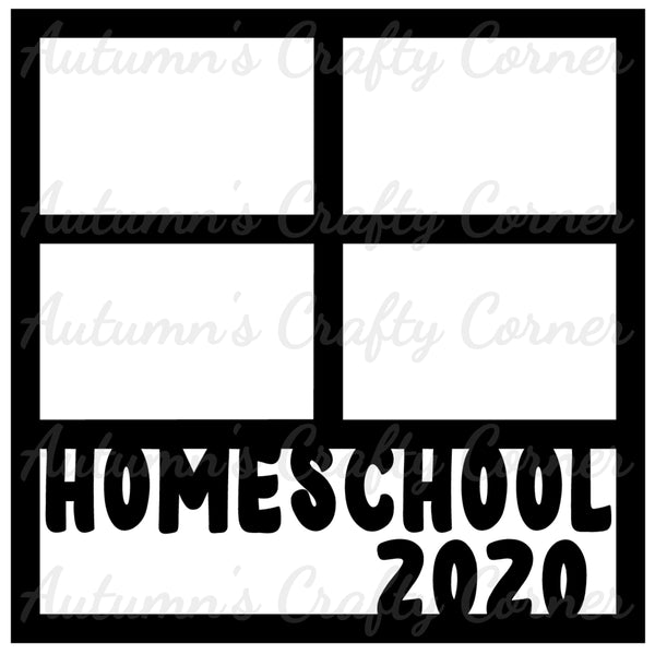 Homeschool 2020 - 4 Frames - Scrapbook Page Overlay Die Cut - Choose a Color
