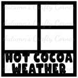 Hot Cocoa Weather - 4 Frames - Scrapbook Page Overlay Die Cut - Choose a Color