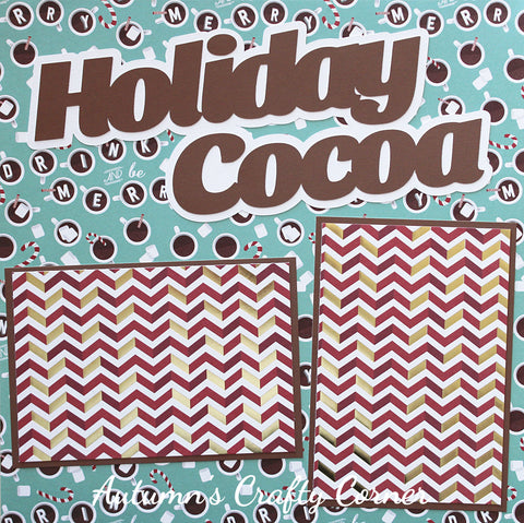 Holiday Cocoa - Christmas - Basic Premade Scrapbook Page 12x12 Layout - CLEARANCE