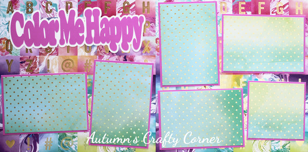Color Me Happy - Premade Scrapbook Double (2) Page 12x12 Layout - CLEARANCE