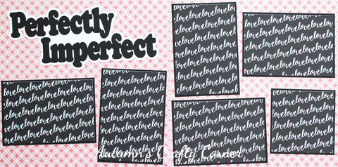 Perfectly Imperfect - Premade Scrapbook Double (2) Page 12x12 Layout - CLEARANCE