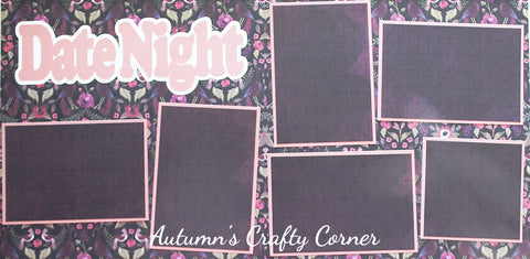 Date Night - Premade Scrapbook Double (2) Page 12x12 Layout - CLEARANCE
