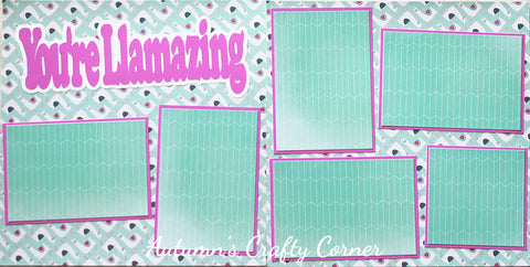You're Llamazing - Premade Scrapbook Double (2) Page 12x12 Layout - CLEARANCE