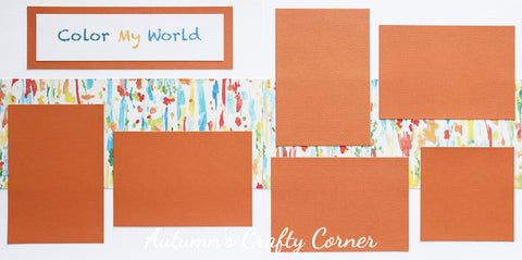 Color My World - Premade Scrapbook Double (2) Page 12x12 Layout - CLEARANCE