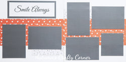 Smile Always - Premade Scrapbook Double (2) Page 12x12 Layout - CLEARANCE
