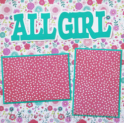 All Girl - Basic Premade Scrapbook Page 12x12 Layout
