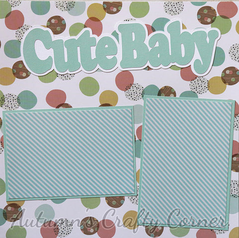 Cute Baby - Basic Premade Scrapbook Page 12x12 Layout