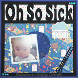 Oh So Sick - Scrapbook Page Overlay Die Cut - Choose a Color