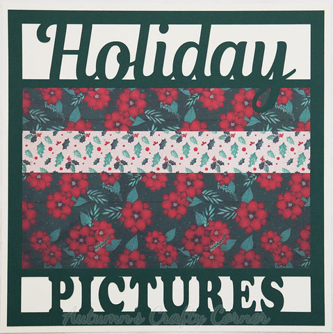 Holiday Pictures - Premade Scrapbook Page 12x12 Layout