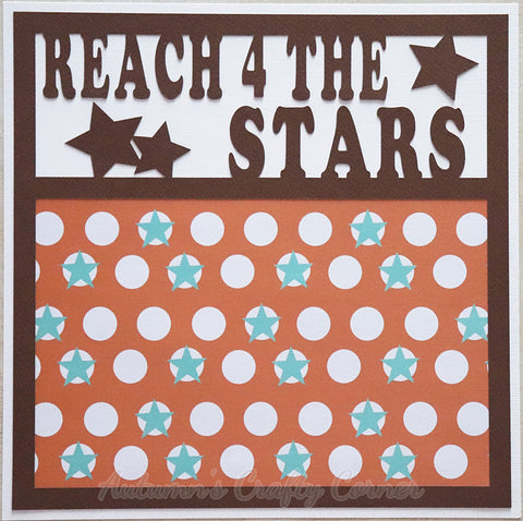 Reach 4 the Stars - Premade Scrapbook Page 12x12 Layout