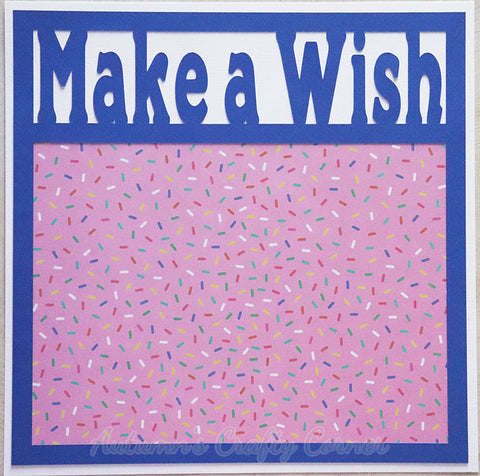 Make a Wish - Premade Scrapbook Page 12x12 Layout
